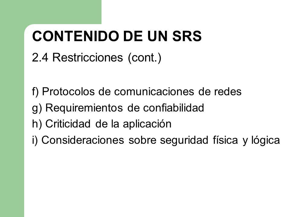 CONTENIDO DE UN SRS 2.4 Restricciones (cont.)