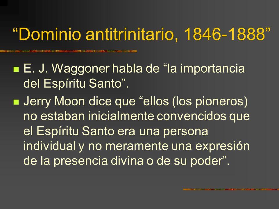 Dominio antitrinitario, 1846-1888