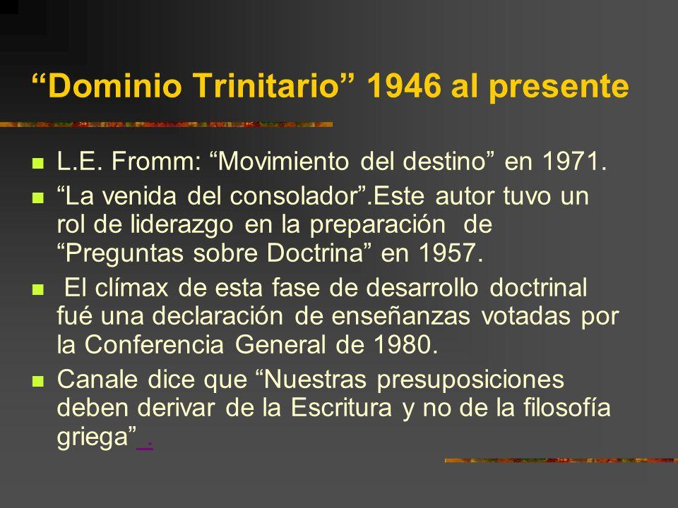Dominio Trinitario 1946 al presente