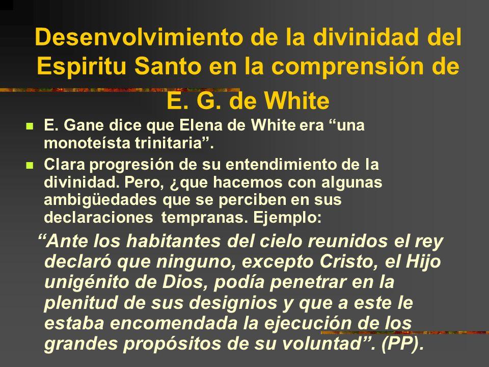 Desenvolvimiento de la divinidad del Espiritu Santo en la comprensión de E. G. de White