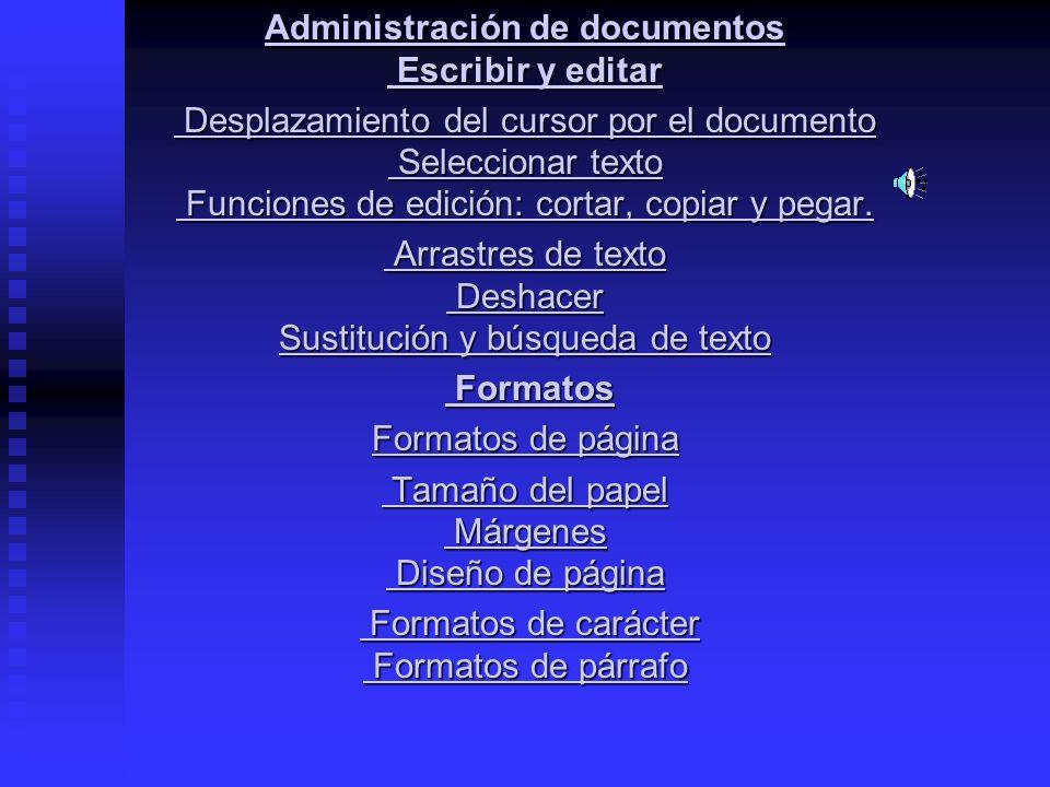 Administración de documentos Escribir y editar