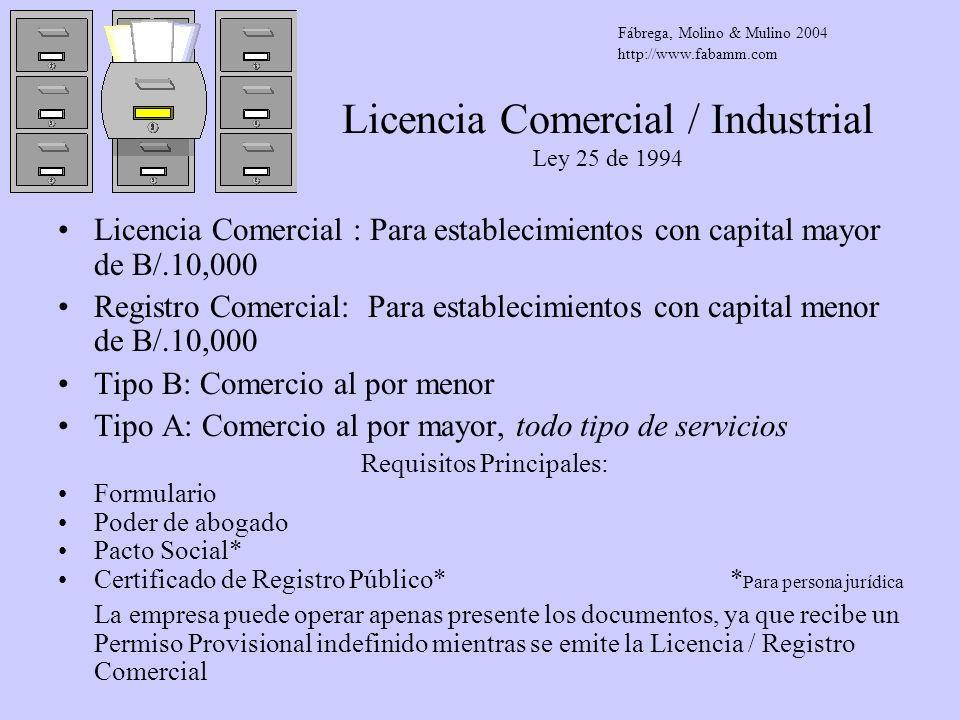 Licencia Comercial / Industrial Ley 25 de 1994
