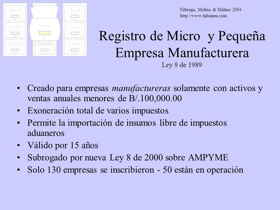 Registro de Micro y Pequeña Empresa Manufacturera Ley 9 de 1989