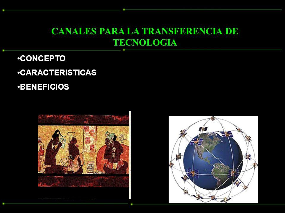CANALES PARA LA TRANSFERENCIA DE TECNOLOGIA
