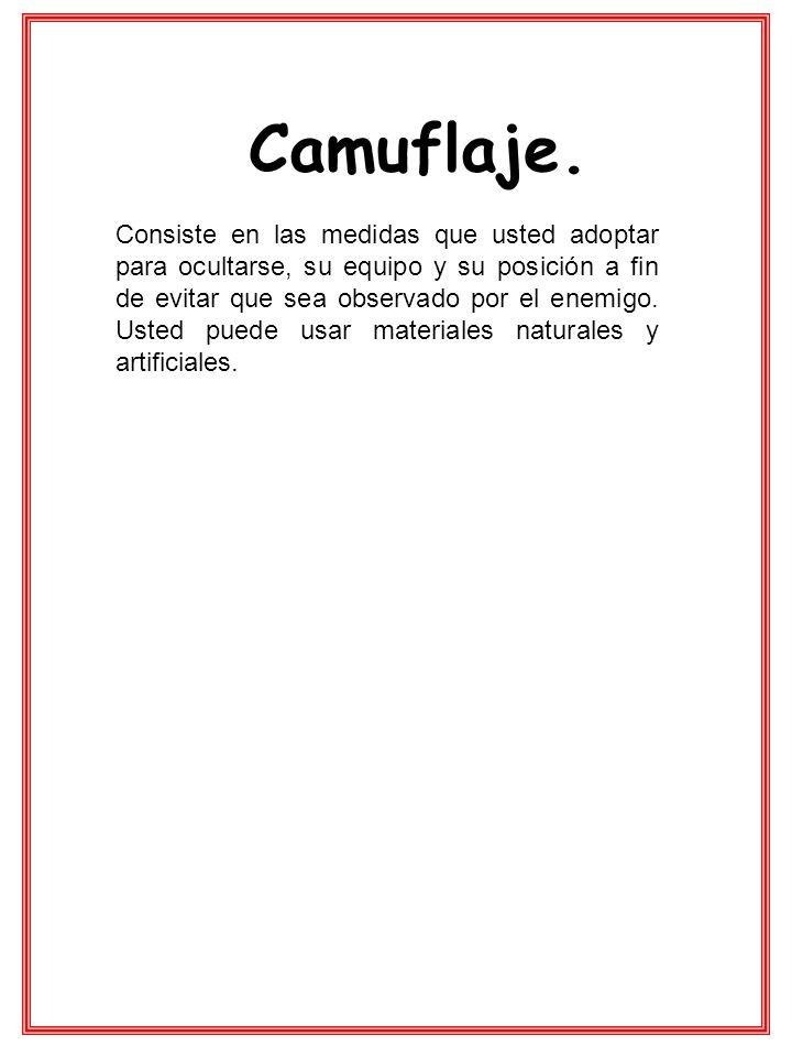 Camuflaje.
