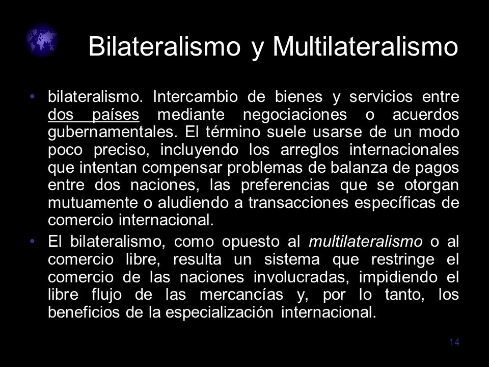 Bilateralismo y Multilateralismo
