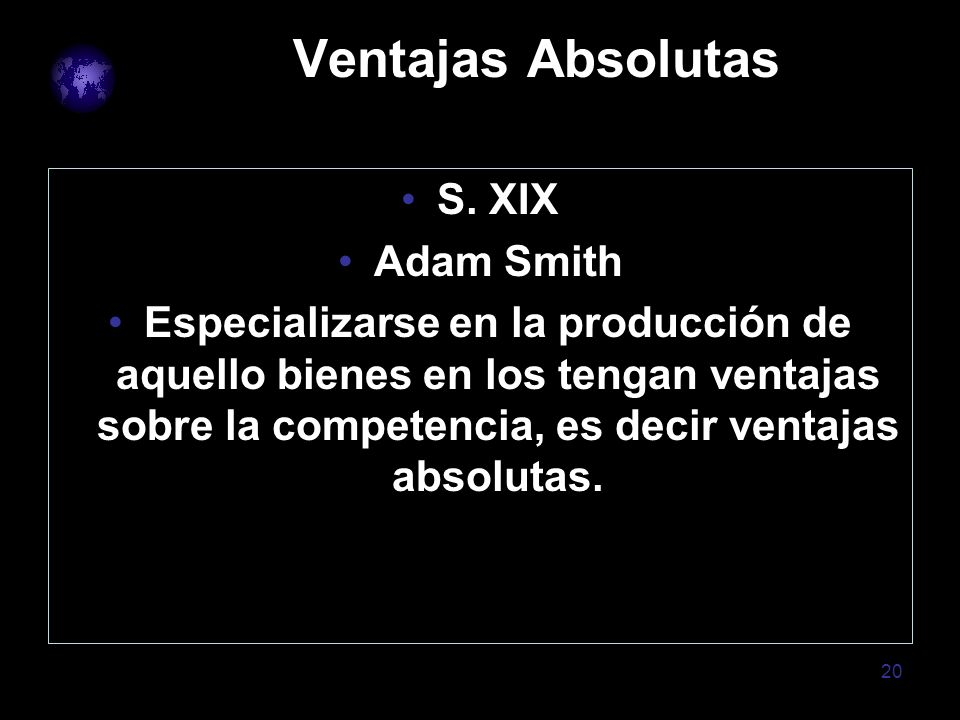 Ventajas Absolutas S. XIX Adam Smith