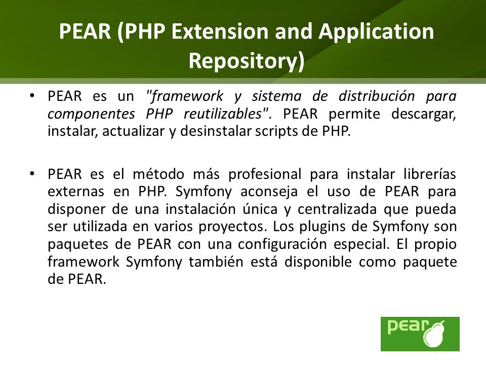PEAR (PHP Extension and Application Repository)