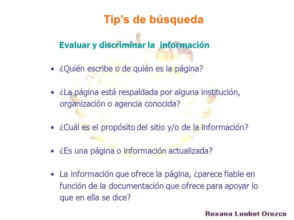 Tip's de búsqueda Evaluar y discriminar la información
