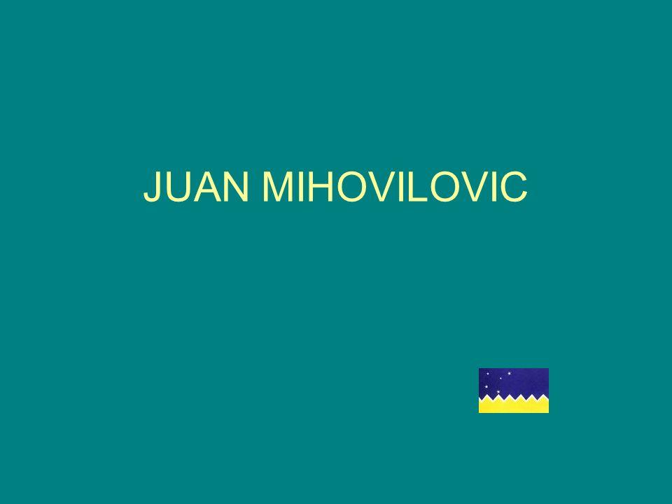 JUAN MIHOVILOVIC