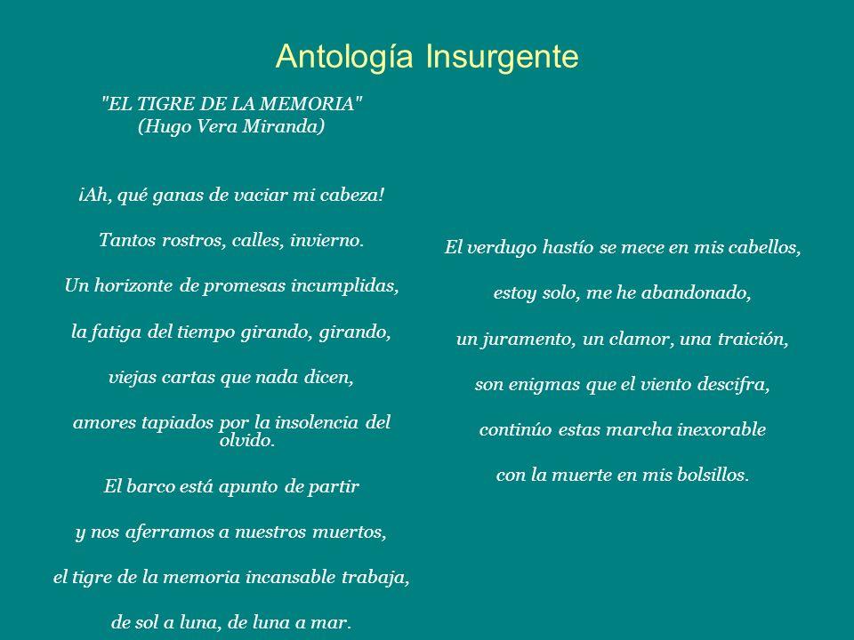 Antología Insurgente EL TIGRE DE LA MEMORIA (Hugo Vera Miranda)