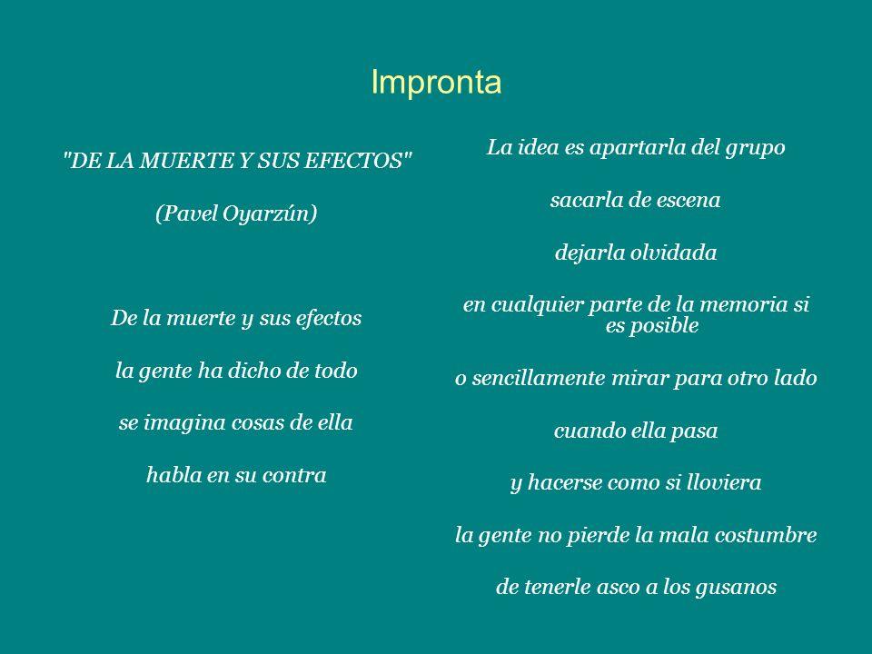 Impronta La idea es apartarla del grupo DE LA MUERTE Y SUS EFECTOS