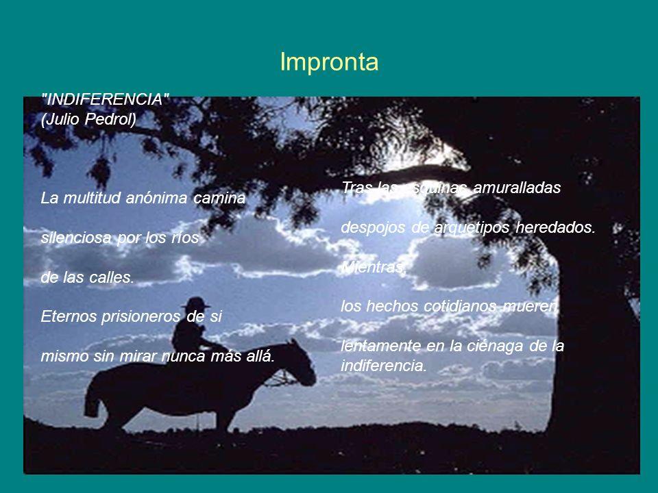 Impronta INDIFERENCIA (Julio Pedrol) La multitud anónima camina