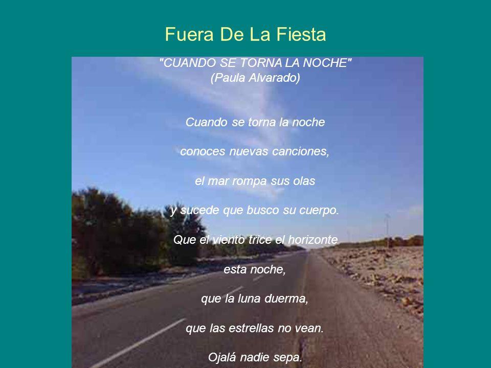 Fuera De La Fiesta CUANDO SE TORNA LA NOCHE (Paula Alvarado)