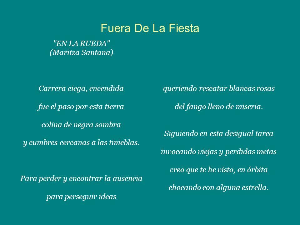 Fuera De La Fiesta EN LA RUEDA (Maritza Santana)