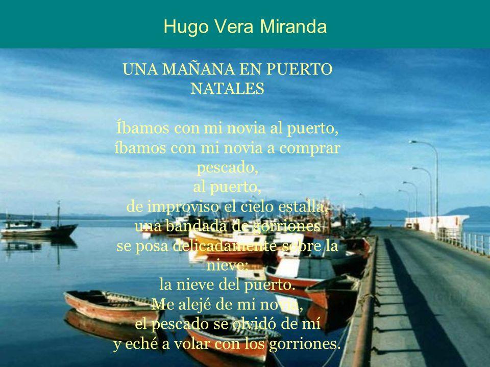 Hugo Vera Miranda UNA MAÑANA EN PUERTO NATALES