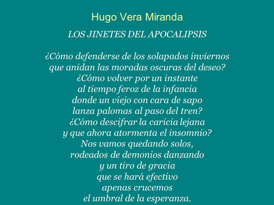 Hugo Vera Miranda LOS JINETES DEL APOCALIPSIS