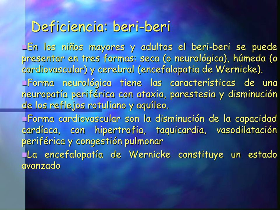 Deficiencia: beri-beri