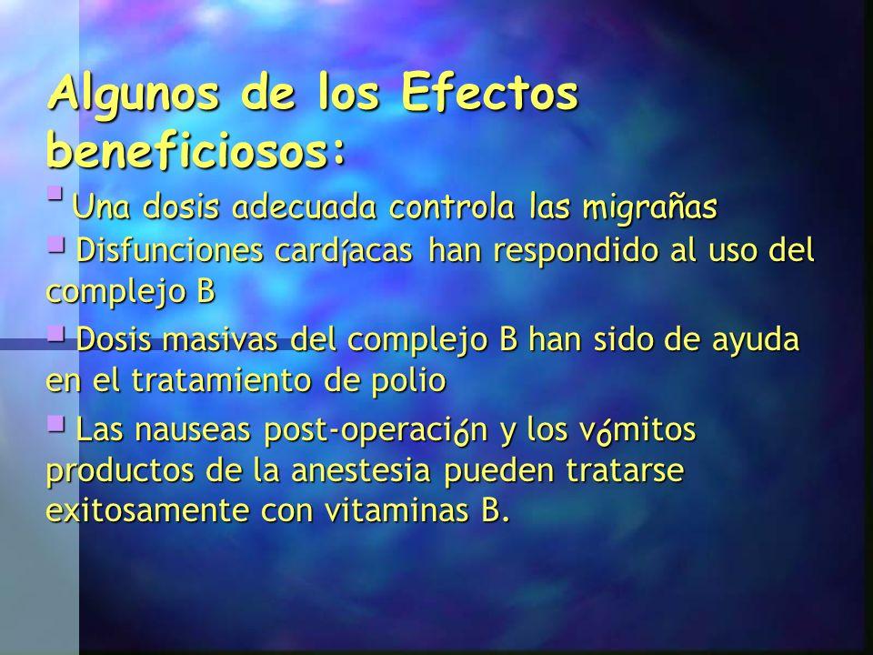 Algunos de los Efectos beneficiosos: