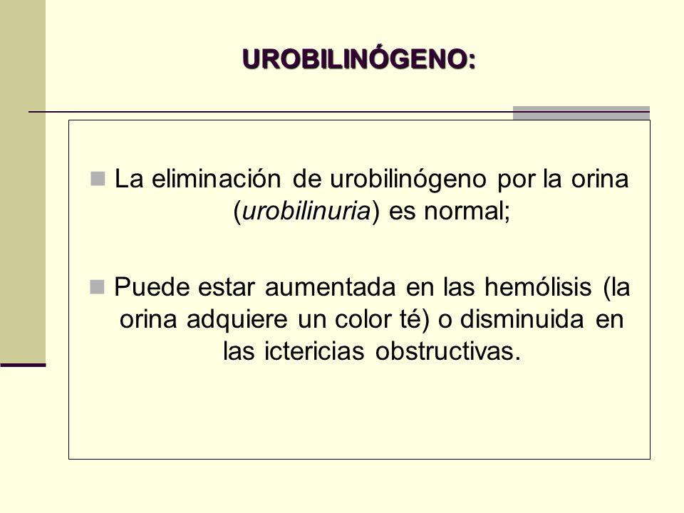 La eliminación de urobilinógeno por la orina (urobilinuria) es normal;