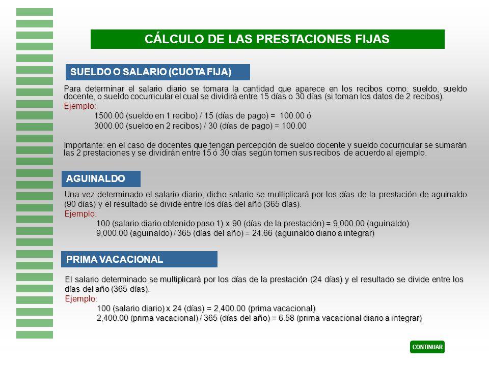 CÁLCULO DE LAS PRESTACIONES FIJAS