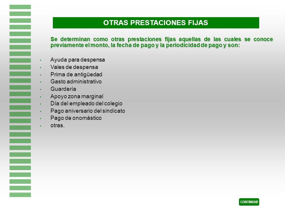 OTRAS PRESTACIONES FIJAS