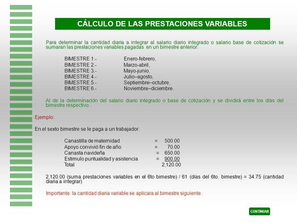 CÁLCULO DE LAS PRESTACIONES VARIABLES