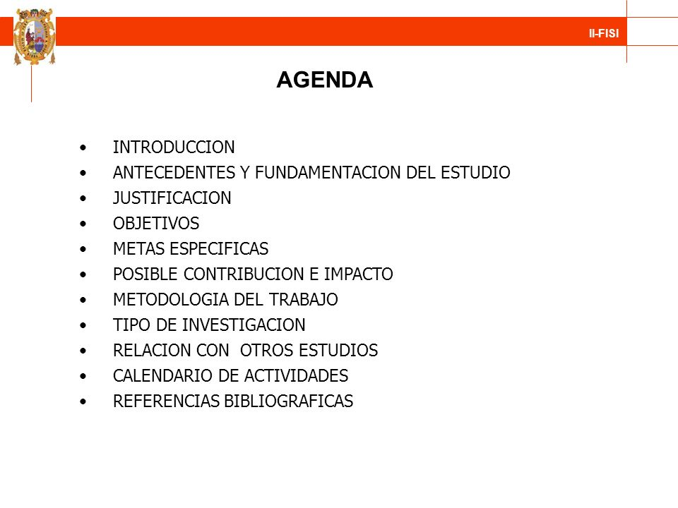 AGENDA INTRODUCCION ANTECEDENTES Y FUNDAMENTACION DEL ESTUDIO