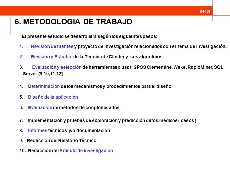 6. METODOLOGIA DE TRABAJO