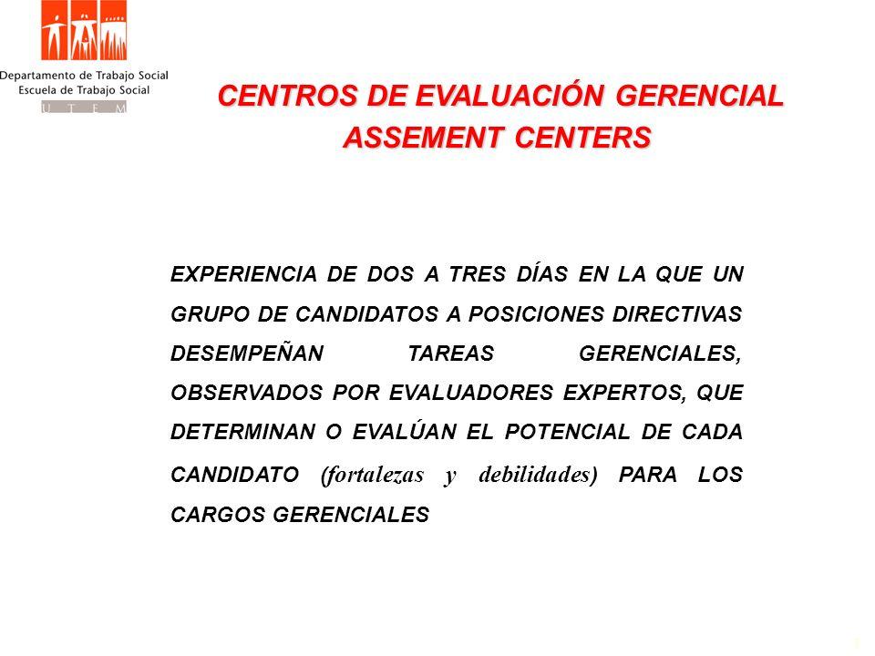 CENTROS DE EVALUACIÓN GERENCIAL