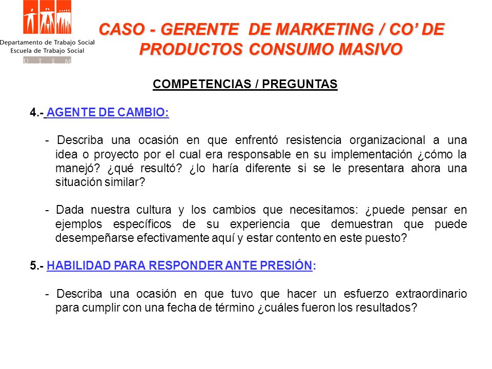 CASO - GERENTE DE MARKETING / CO' DE PRODUCTOS CONSUMO MASIVO
