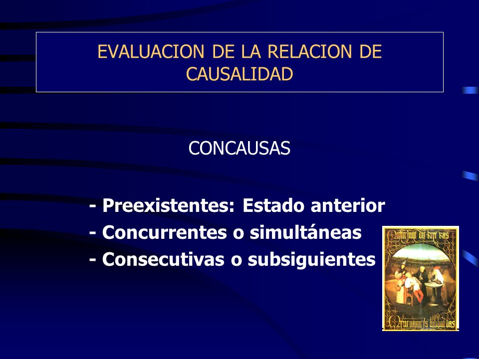 EVALUACION DE LA RELACION DE CAUSALIDAD