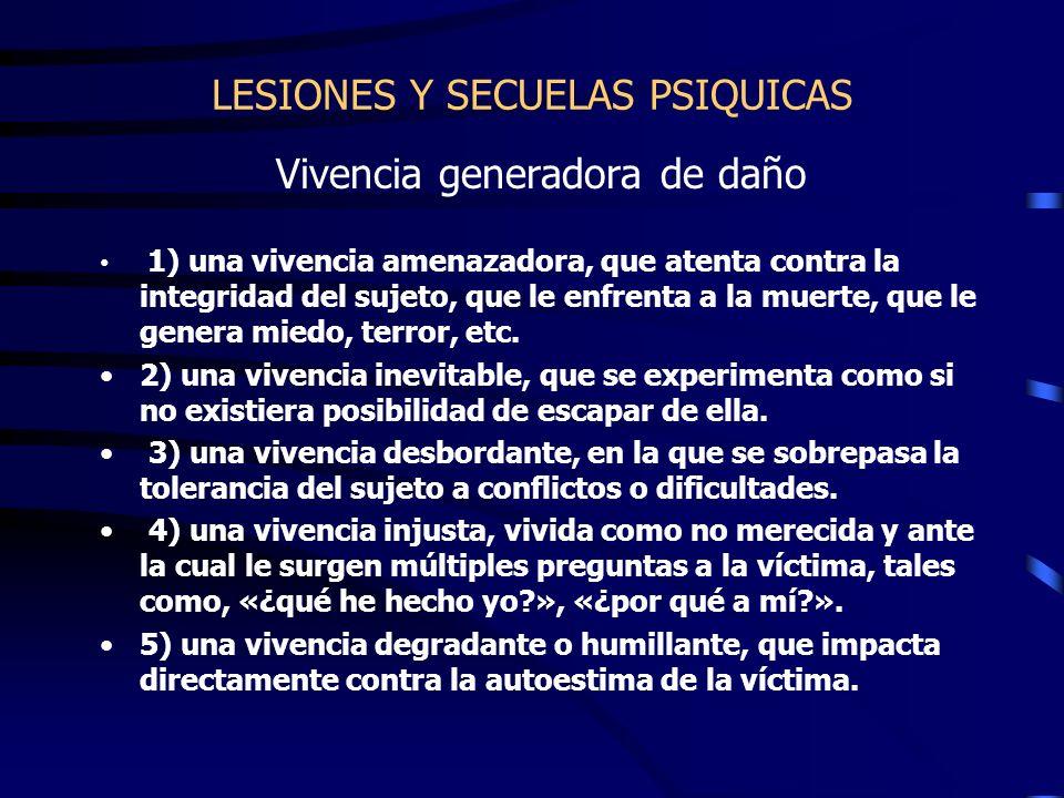 LESIONES Y SECUELAS PSIQUICAS