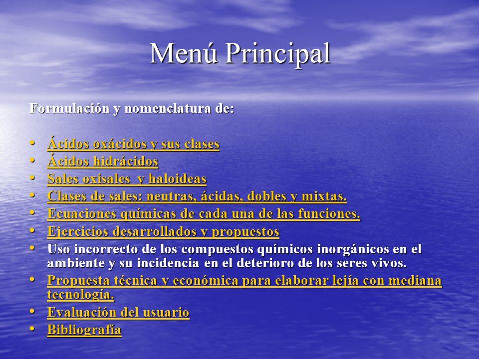 Menú Principal Formulación y nomenclatura de: