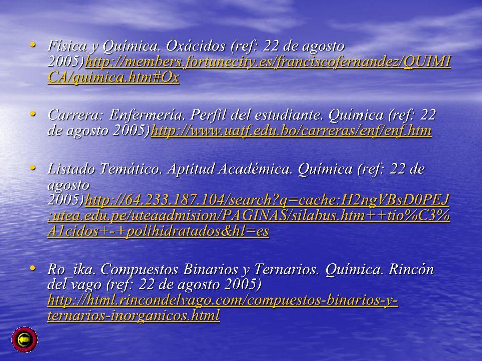 Física y Química. Oxácidos (ref: 22 de agosto 2005)http://members