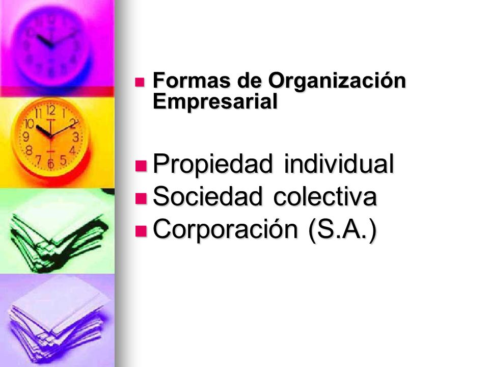 Propiedad individual Sociedad colectiva Corporación (S.A.)