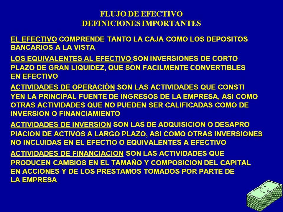 FLUJO DE EFECTIVO DEFINICIONES IMPORTANTES