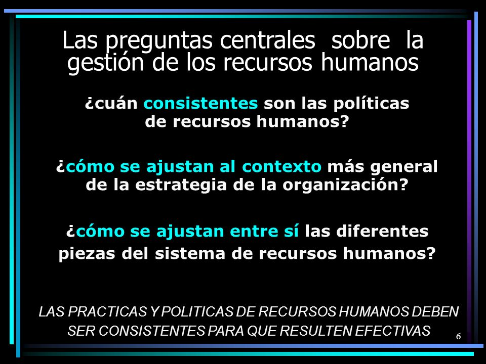 ¿cuán consistentes son las políticas de recursos humanos