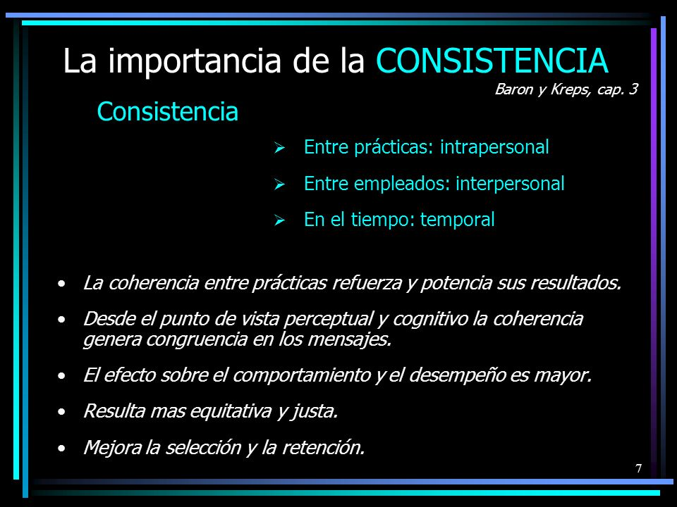 La importancia de la CONSISTENCIA
