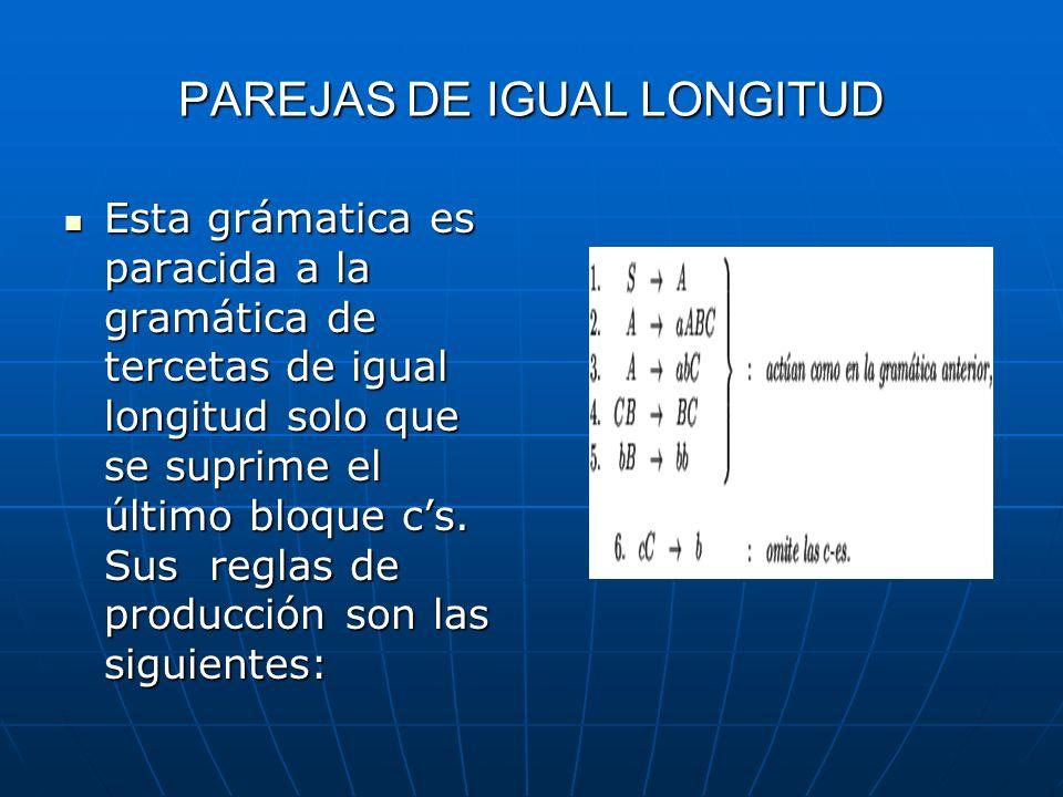 PAREJAS DE IGUAL LONGITUD