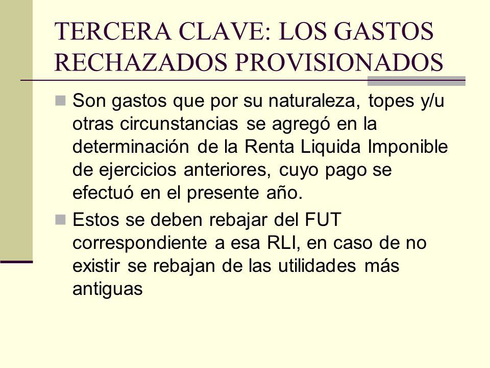 TERCERA CLAVE: LOS GASTOS RECHAZADOS PROVISIONADOS