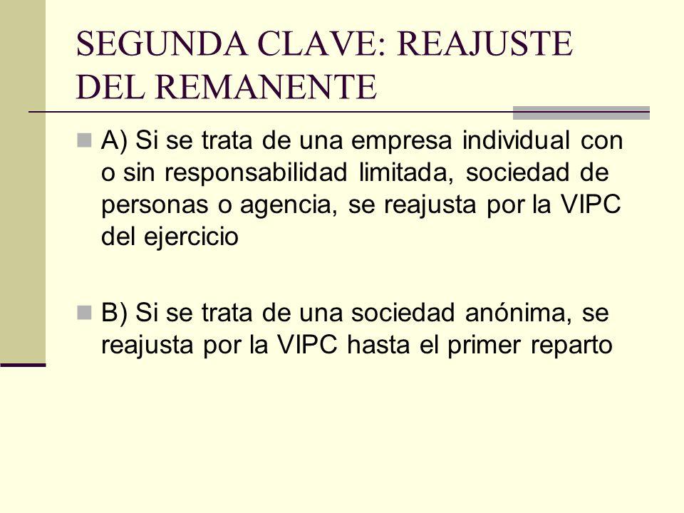 SEGUNDA CLAVE: REAJUSTE DEL REMANENTE