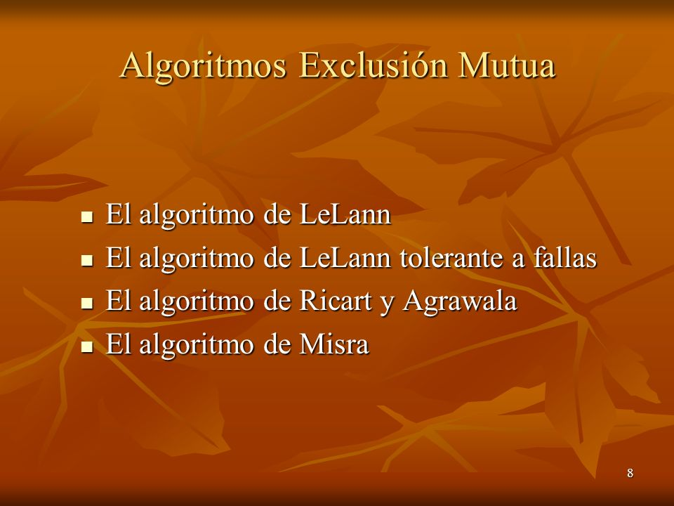 Algoritmos Exclusión Mutua