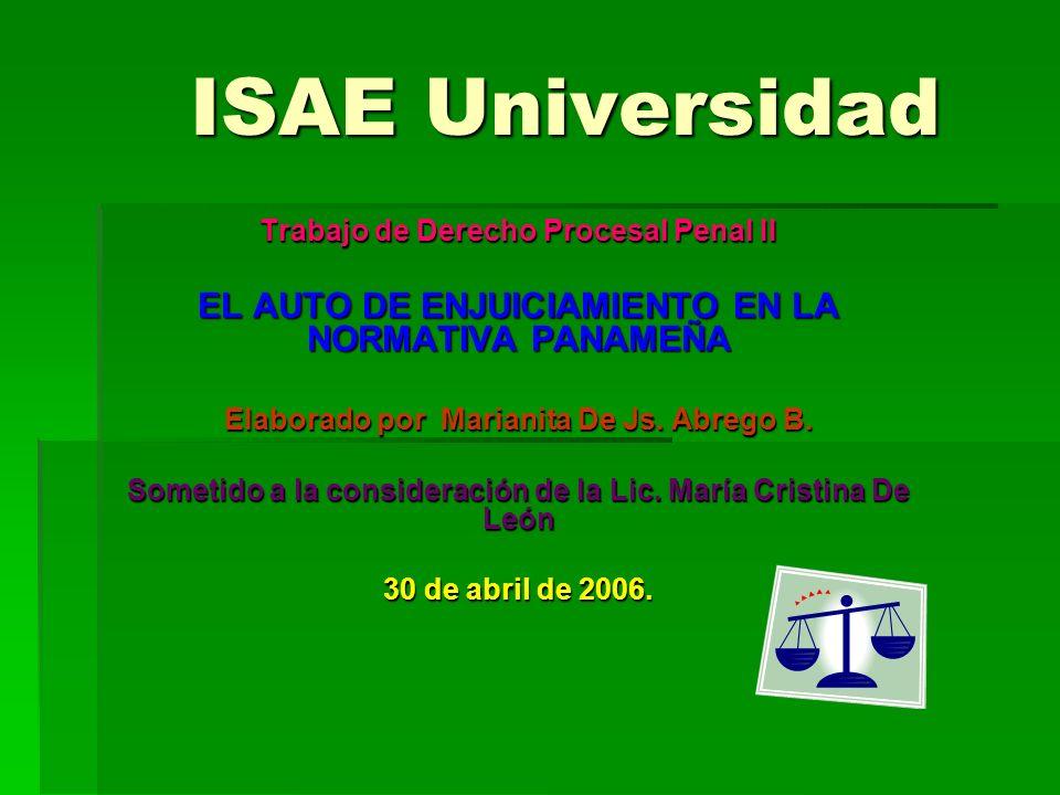 ISAE Universidad EL AUTO DE ENJUICIAMIENTO EN LA NORMATIVA PANAMEÑA