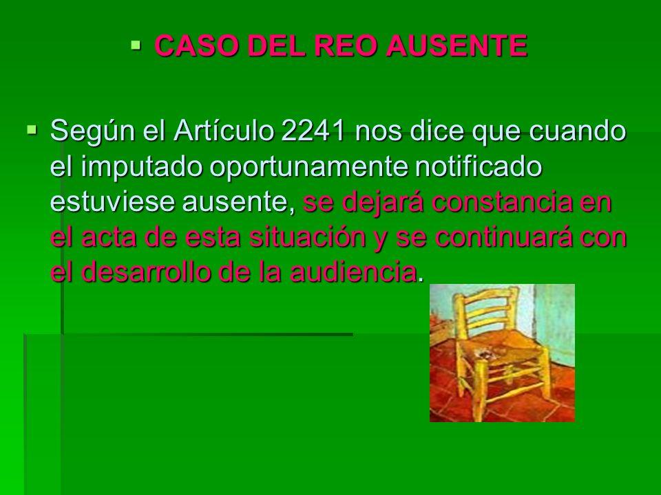 CASO DEL REO AUSENTE
