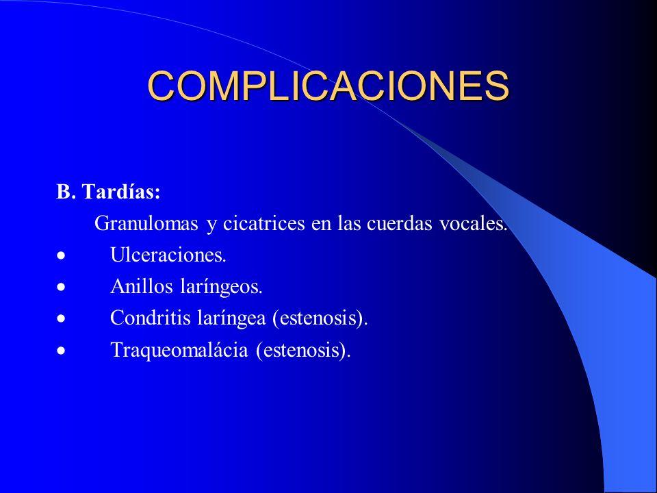 COMPLICACIONES B. Tardías:
