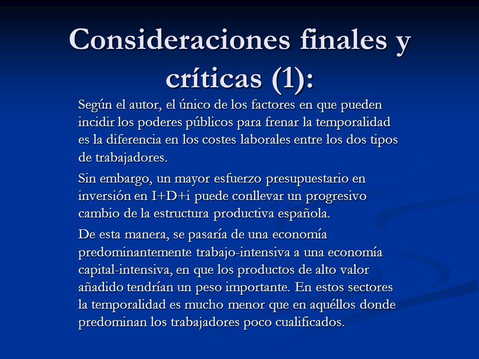 Consideraciones finales y críticas (1):