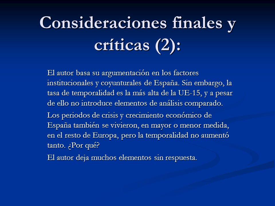 Consideraciones finales y críticas (2):