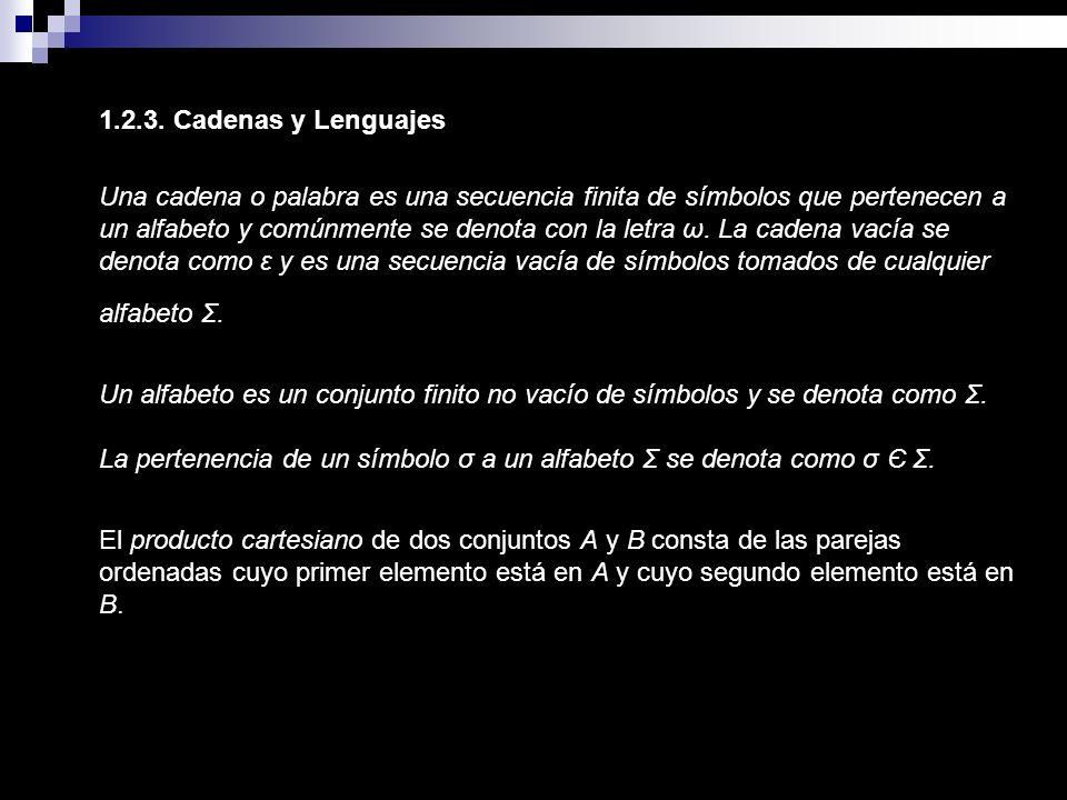 1.2.3. Cadenas y Lenguajes