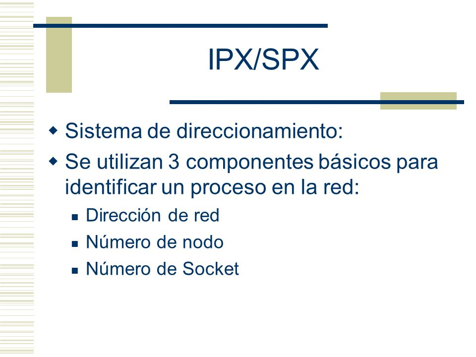 IPX/SPX Sistema de direccionamiento: